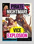 Pirate Nightmare Vice Explosion: Inhe...