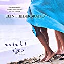Nantucket Nights: A Novel (       UNABRIDGED) by Elin Hilderbrand Narrated by Christina Delaine