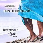 Nantucket Nights: A Novel | Elin Hilderbrand