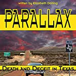 Parallax: Death and Deceit in Texas | Elizabeth Darling