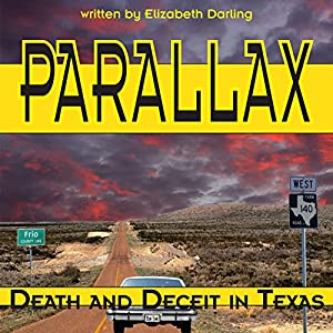 Parallax: Death and Deceit in Texas Audiobook