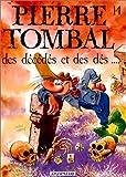 """Afficher """"Pierre Tombal n° 14 Des décédés et des dés..."""""""