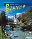 img - for Journey Through Bavaria (Journey Through series) book / textbook / text book