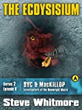 img - for Broken Vacuum Cleaner & MacKillop Series 2 Episode V: The Ecdysisium book / textbook / text book
