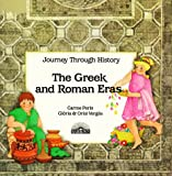 img - for The Greek and Roman Eras: Greek and Roman (Journey Through History) book / textbook / text book