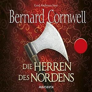 Die Herren des Nordens (Uhtred 3) Hörbuch