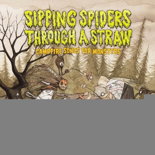 Sipping Spiders Through a Straw: Campfire Songs for Monsters [Hardcover] [2008] (Author) Kelly Dipucchio, Gris Grimly PDF