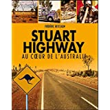 Stuart highway voyage au coeur de l&#39;Australiepar Frdric Reitzaum