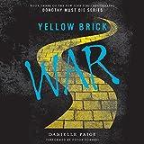 Yellow Brick War: Dorothy Must Die, Book 3