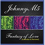 "Fantasy of Love (Extended & Remixed)von ""JohnnyM5"""