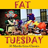 Fat Tuesday: 50 Songs for Mardi Gras