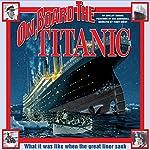 On Board the Titanic | Shelley Tanaka