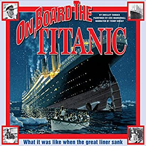 On Board the Titanic Audiobook