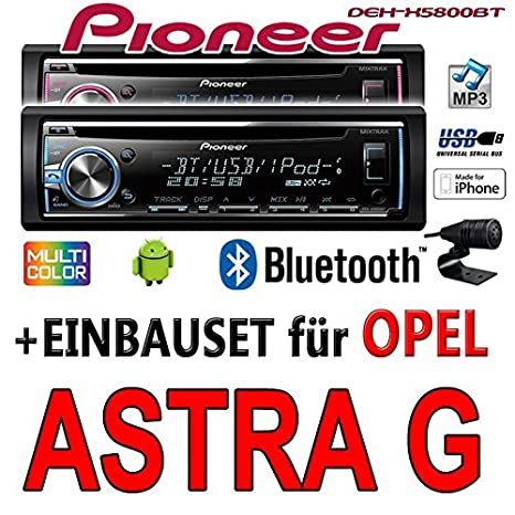 OPEL ASTRA G - Pioneer DEH x580 0bt - Autoradio CD/MP3/USB Bluetooth - Kit de montage
