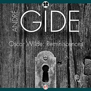 Oscar Wilde: Reminiscences | [Andre Gide]