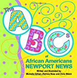 The ABCs of African Americans Newport News (1453842403) by Gilliam, Michelle