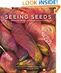 Seeing Seeds: A Journey into the Worl...