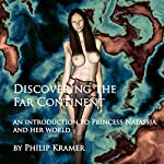 Discovering the Far Continent | Philip Kramer