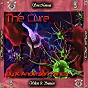 The Cure | [K. Anderson Yancy]