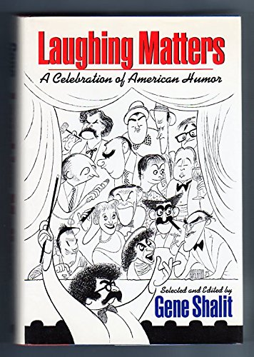 Laughing Matters: A Celebration of American Humor