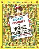 Où est Charlie ? : Le voyage fantastique