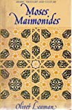 Moses Maimonides (Arabic Thought and Culture Series) (0415036089) by Leaman, Oliver