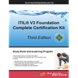 ITIL V3 Foundation Complete Certification Kit - Third Edition: Study Guide Book and Online Courseby Tim Malone