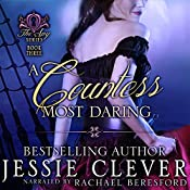 A Countess Most Daring: The Spy Series, Book 4 | Jessie Clever