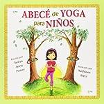 ABECE de yoga para ninos / ABC's of Y...