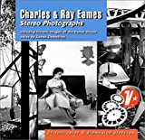 Charles & Ray Eames: Stereo Photographs (3 View-Master reels)