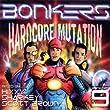 Bonkers - Hardcore Mutation