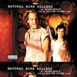 Natural Born Killers (Original Motion Picture Soundtrack) [Explicit]