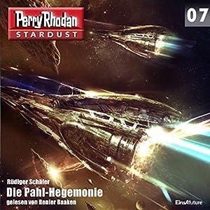 Die Pahl-Hegemonie (Perry Rhodan Stardust 7) Hörbuch