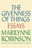 img - for The Givenness of Things: Essays book / textbook / text book