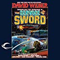 The Service of the Sword: Worlds of Honor #4 Audiobook by David Weber, Jane Lindskold, Timothy Zahn, John Ringo, Victor Mitchell, Eric Flint Narrated by Kevin T. Collins, Khristine Hvam, Allyson Johnson, L. J. Ganser