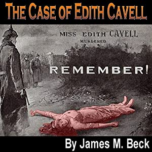 The Case of Edith Cavell Audiobook