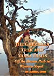 The Guerrilla Trek and Yarsa Trails:...