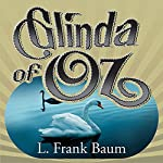 Glinda of Oz | L. Frank Baum