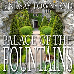 Palace of the Fountains | [Lindsay Townsend]