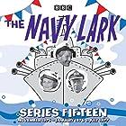 The Navy Lark: Series 15: The classic BBC Radio sitcom Radio/TV von Lawrie Wyman Gesprochen von: Jon Pertwee, Leslie Phillips, Stephen Murray