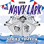 The Navy Lark: Series 15: The classic BBC Radio sitcom | Lawrie Wyman