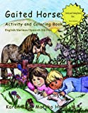 Gaited Horse Activity and Coloring Book (Multilingual Edition)