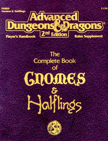 The Complete Book of Gnomes & Halflings (Advanced Dungeons & Dragons, 2nd Edition, Player's Handbook Rules Suppl