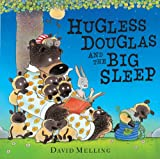 David Melling Hugless Douglas and the Big Sleep