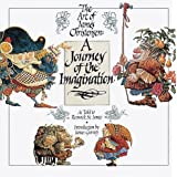 A Journey of the Imagination: The Art of James Christensen ~ James C. Christensen