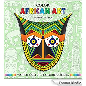 Color African Art (World Culture Coloring Series) (English Edition)
