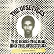 The Good, The Bad and the Upsetters