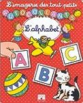 L'Imagerie des tout petits : L'Alphab...