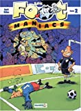 Les  foot-maniacs Tome 2