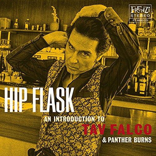 Falco - Hip Flask: An Introduction To Tav Falco & Panther Burns - Zortam Music